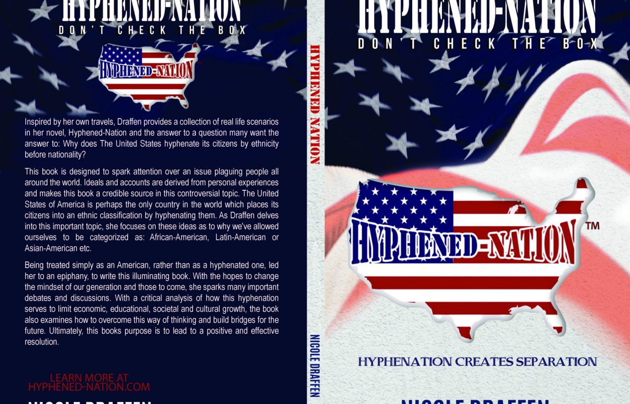 Hyphened-Nation – Poised to Advance the End of a Hyphenated America